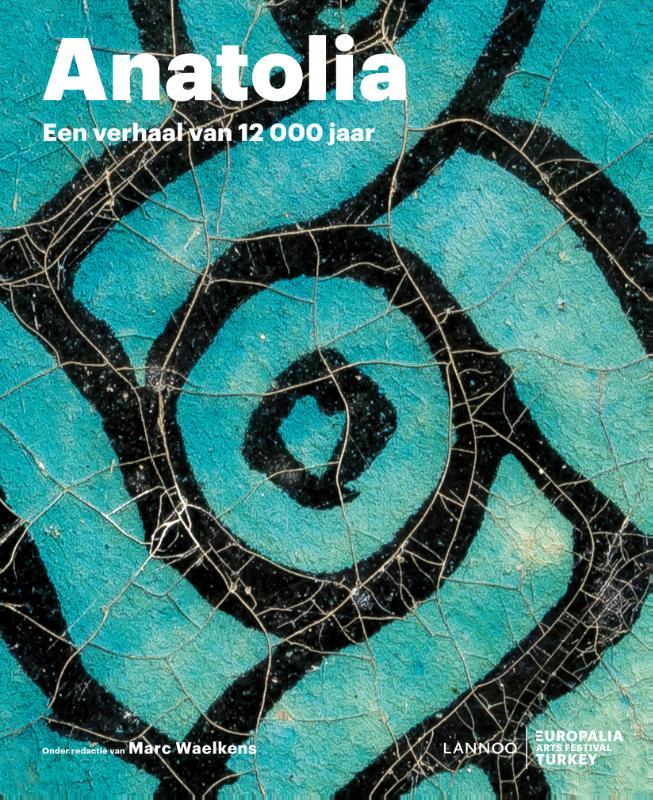 Anatolia - Land van rituelen