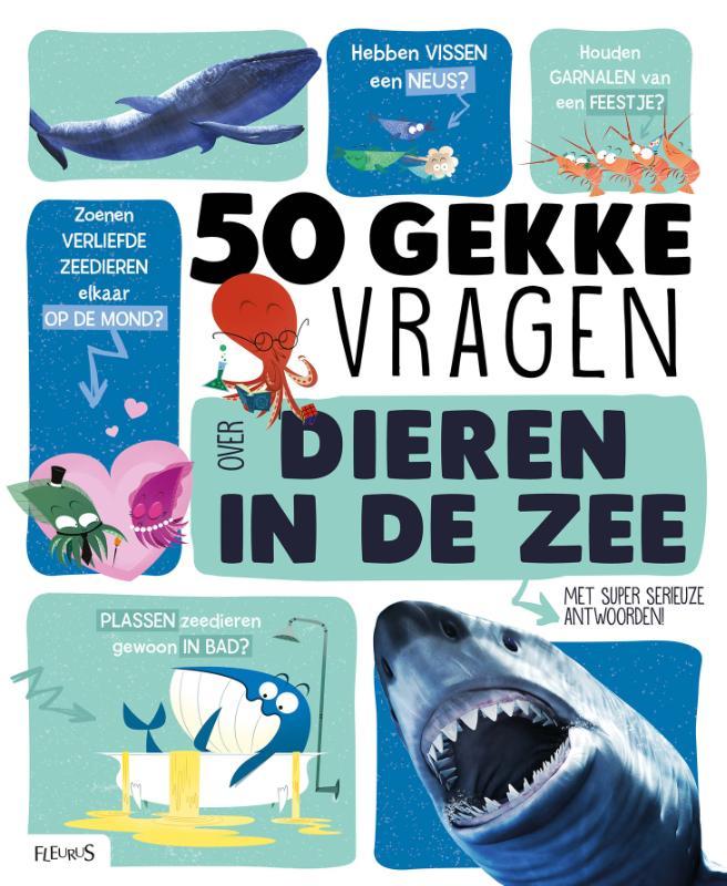 50 gekke vragen - 50 gekke vragen over dieren in de zee
