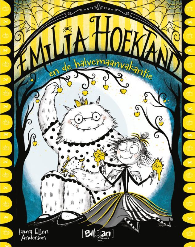Emilia Hoektand 4 - Emilia Hoektand en de halvemaanvakantie