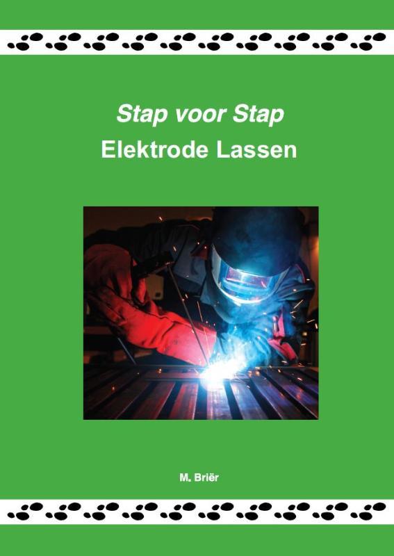 Stap voor stap elektrode lassen