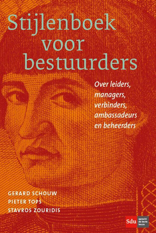Stijlenboek voor Bestuurders over leiders, managers, verbinders