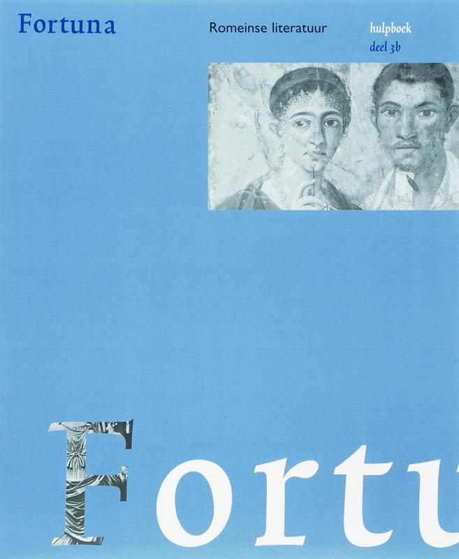 Fortuna 3 Romeinse literatuur Hulpboek B 2e dr