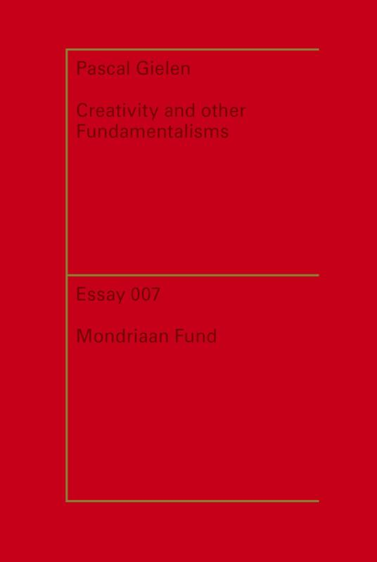 Creativity and other fundamentalisms 2013