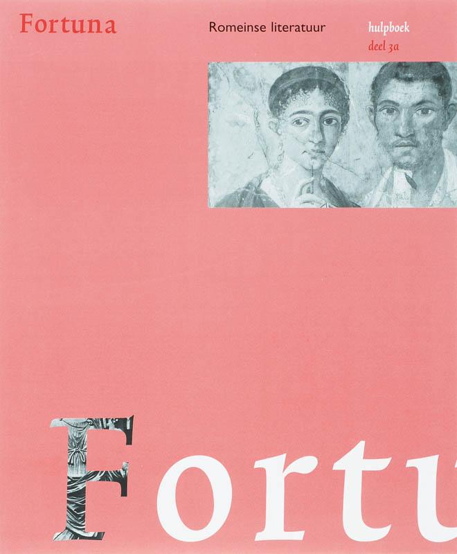 Fortuna 3 Romeinse literatuur Hulpboek A 2e dr