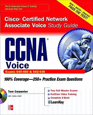 Ccna Cisco Certified Network Associate Voice Study Guide Exams 640-460 & 640-436