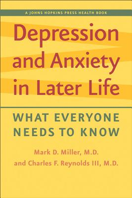 Depression and Anxiety in Later Life - What Everyone Needs to Know
