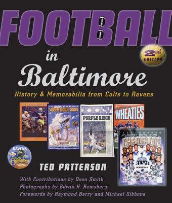 Football in Baltimore - History and Memorabilia from Colts to Ravens