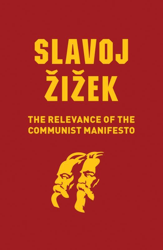 Relevance of the Communist Manifesto