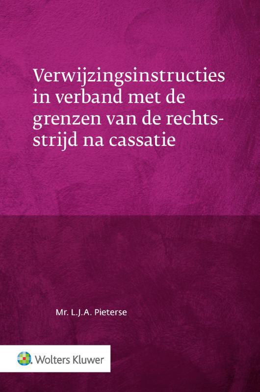 Verwijzingsinstructies in verband met de grenzen van de rechtsstrijd na cassatie