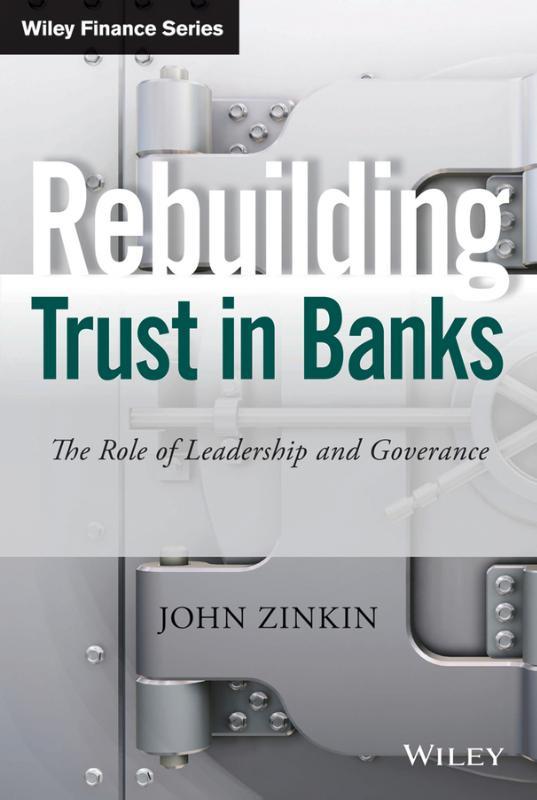 Rebuilding Trust in Banks