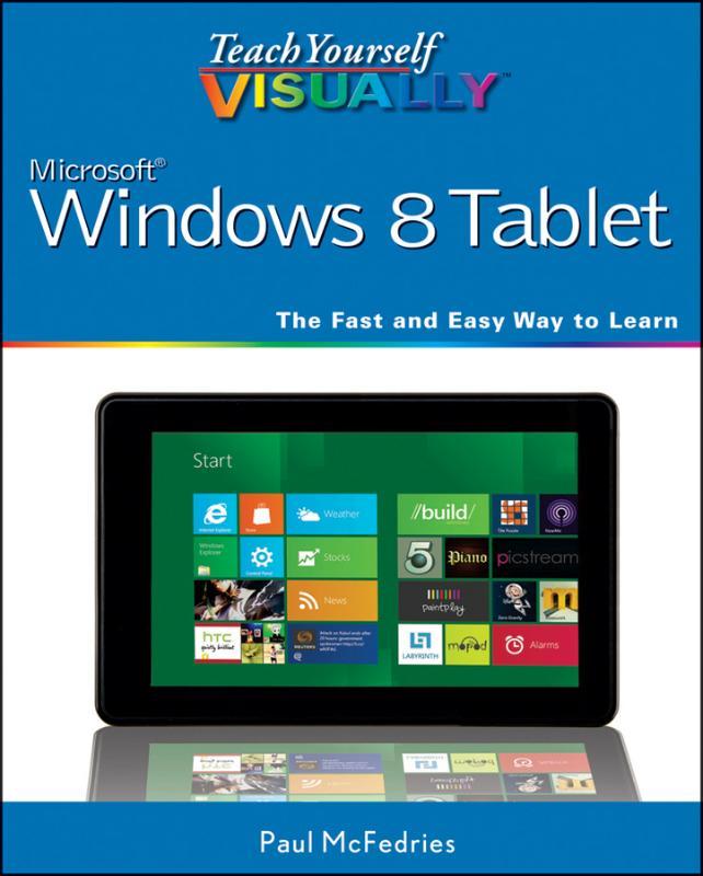 Teach Yourself VISUALLY Windows 8 Tablets