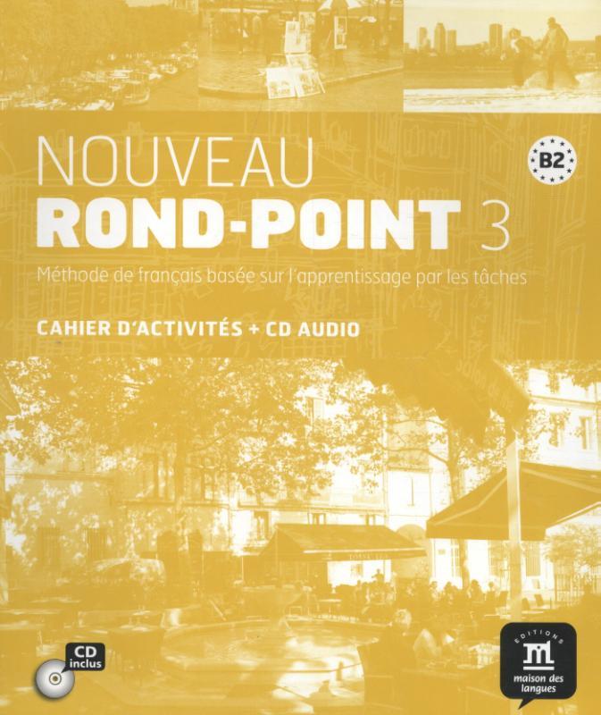 Nouveau Rond-Point 3 cahier d'exercices + CD