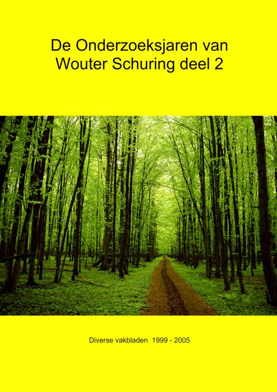 De Onderzoeksjaren van Wouter Schuring deel 2