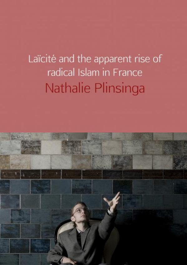 Laïcité and the apparent rise of radical Islam in France