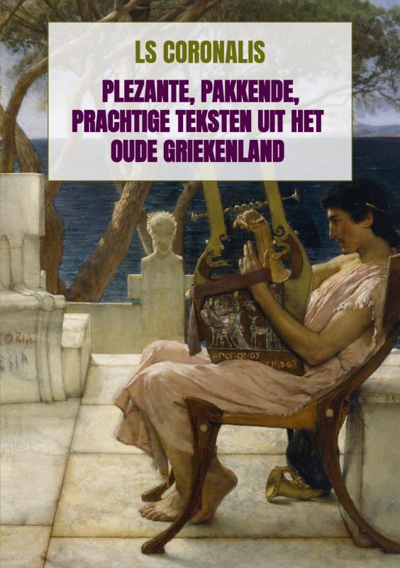 Plezante, pakkende, prachtige teksten uit het oude Griekenland