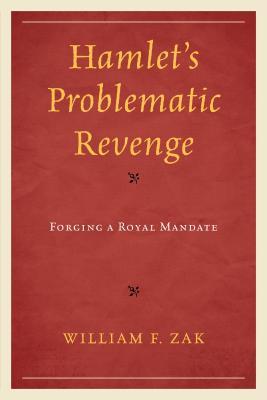 Hamlet's Problematic Revenge