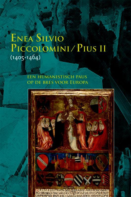 Enea Silvio Piccolomini - Pius II(1405-1464)