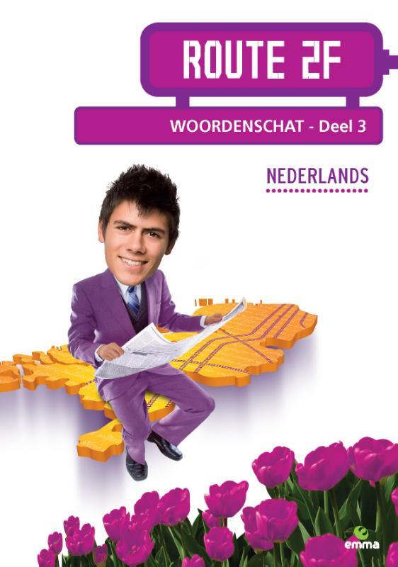 Route 2F, Nederlands voor niveau 2F Woordenschat 3