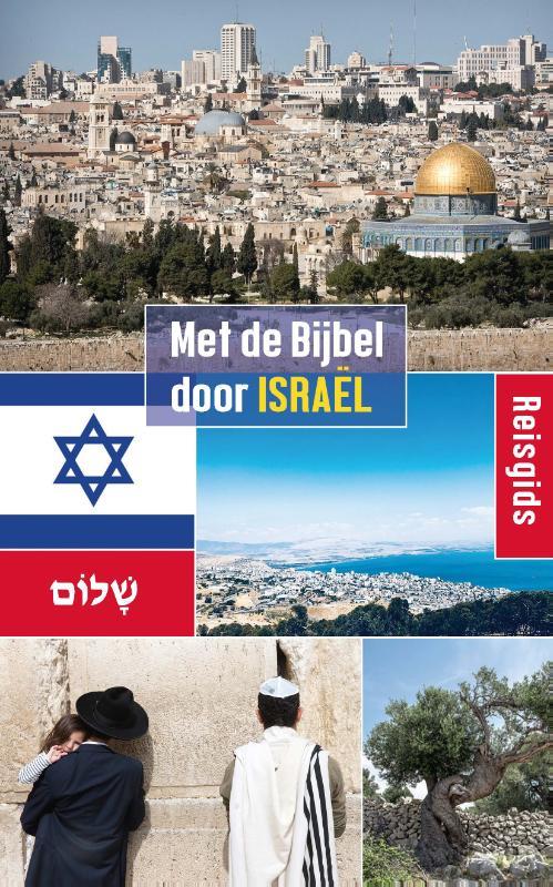 Met de Bijbel door Israël
