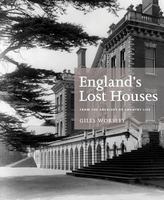 Englands Lost Houses