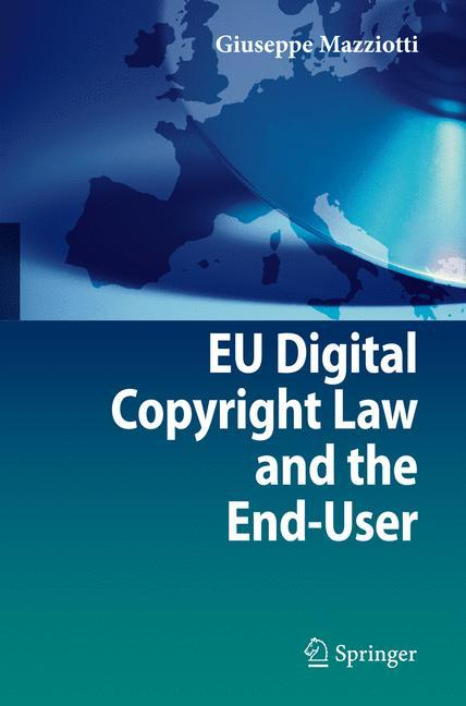 EU Digital Copyright Law and the End-User
