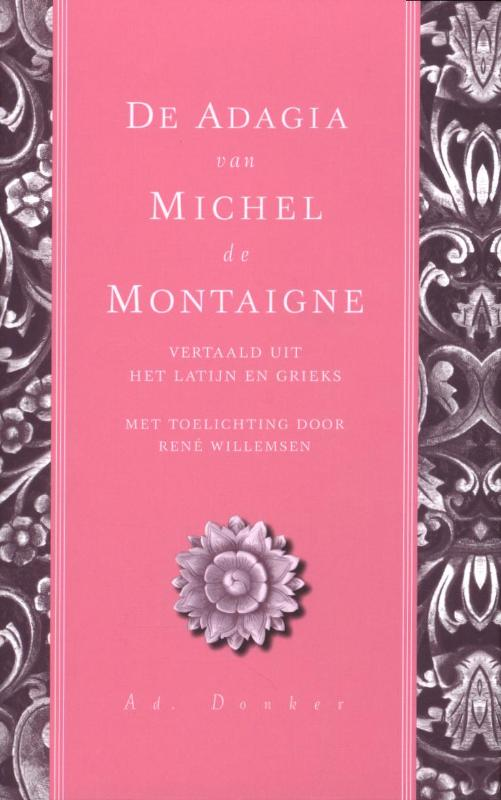 De Adagia van Michel de Montaingne