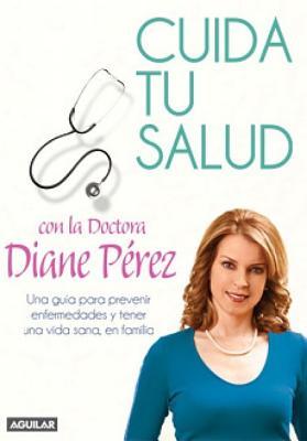 Cuida Tu Salud = Watching Your Health