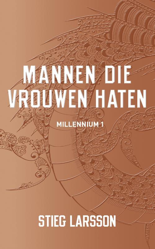 Millenium 1 - Mannen die vrouwen haten
