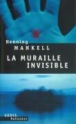 Muraille Invisible(la)