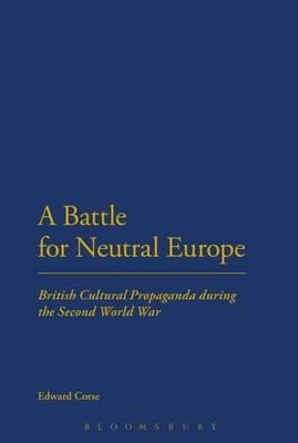 A Battle for Neutral Europe