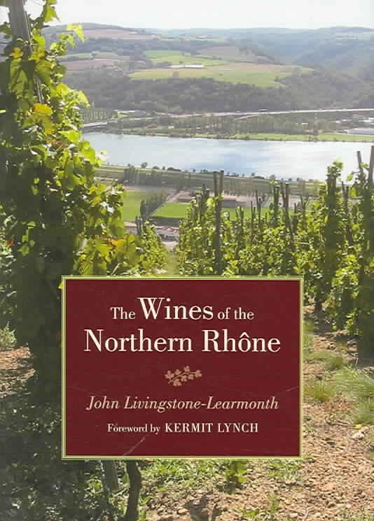 The Wines of the Northern Rhône