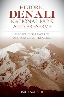Historic Denali National Park and Preserve