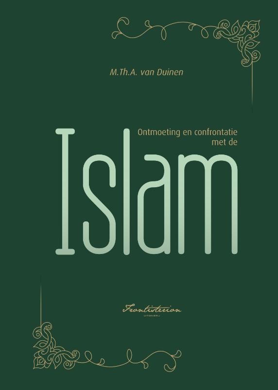 Ontmoeting en confrontatie met de Islam