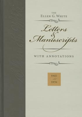 Ellen G. White Letters & Manuscripts with Annotations
