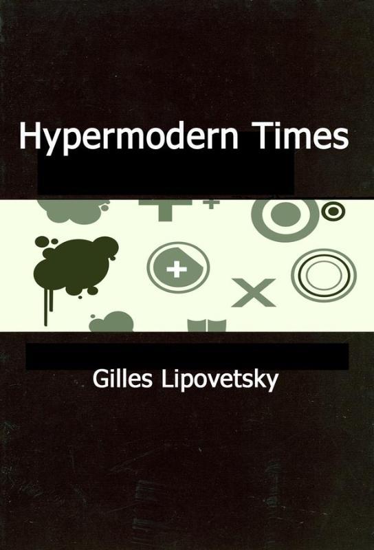 Hypermodern Times