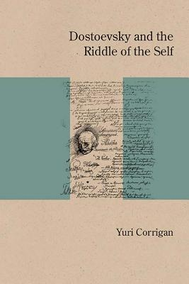 Dostoevsky and the Riddle of the Self
