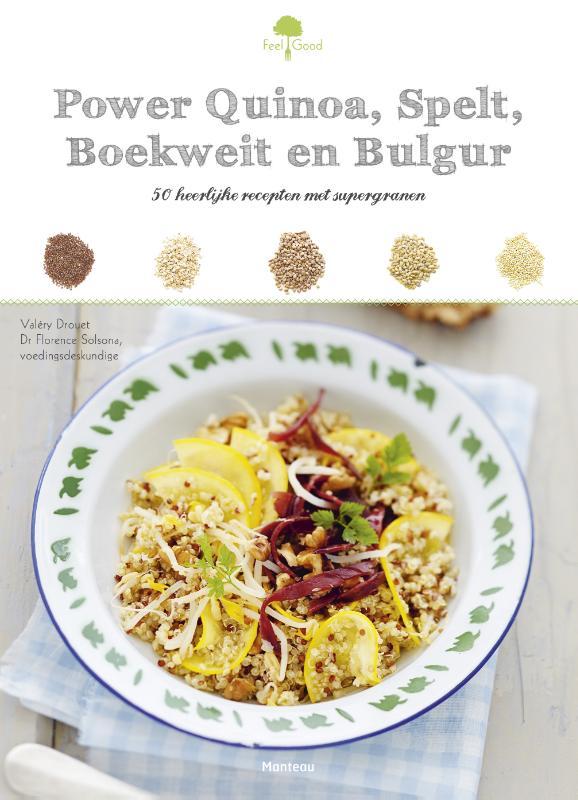 Feel Good! Power Quinoa, spelt, boekweit en bulgur