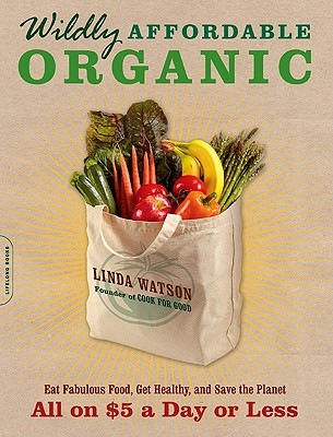 Wildly Affordable Organic
