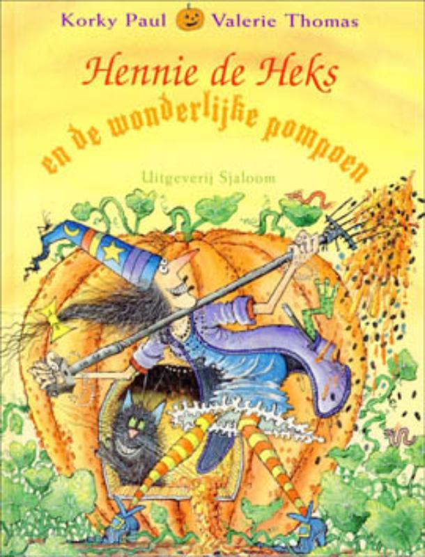 Hennie de Heks - En de wonderlijke pompoen