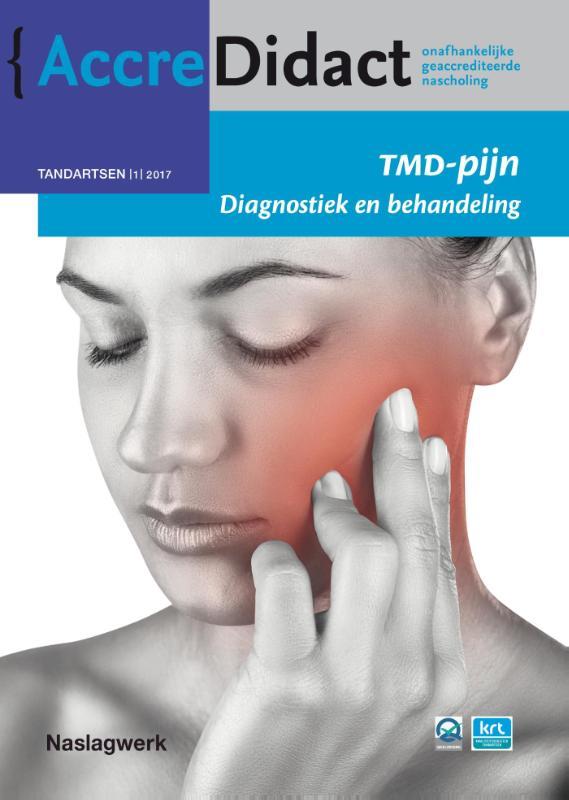 AccreDidact TMD-pijn: diagnostiek en behandeling
