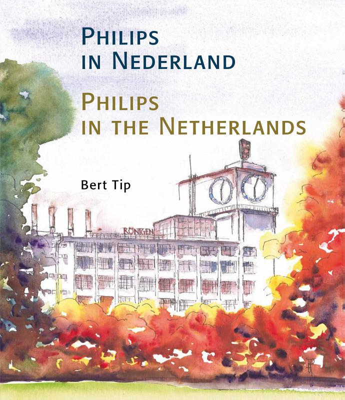 Philips in Nederland - Philips in the Netherlands