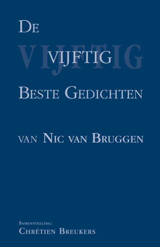De vijftig beste gedichten van Nic. Van Bruggen