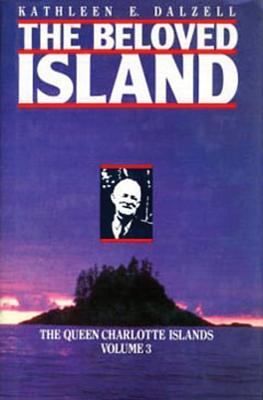 The Queen Charlotte Islands Vol. 3