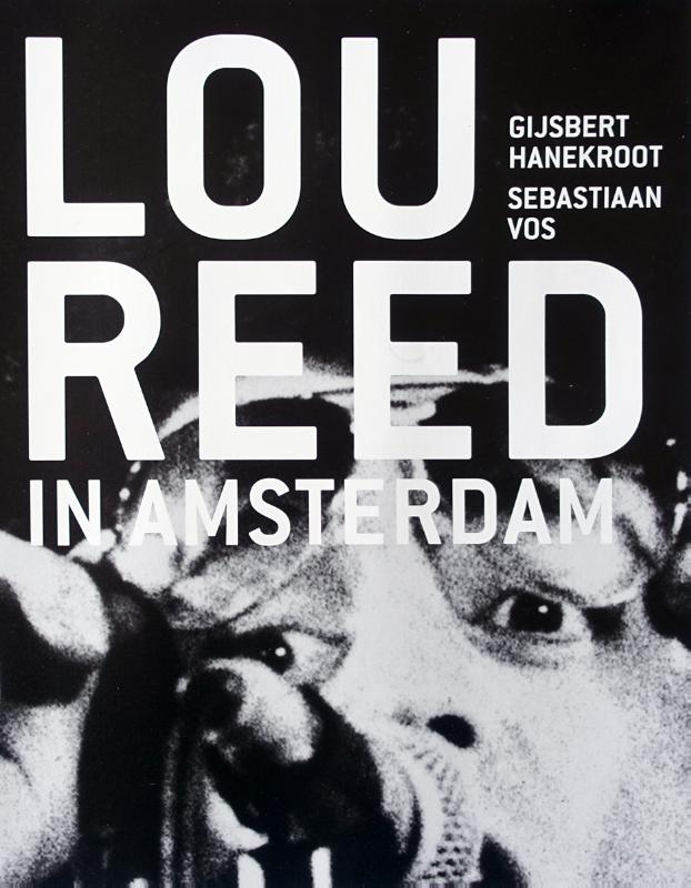 Lou Reed in Amsterdam