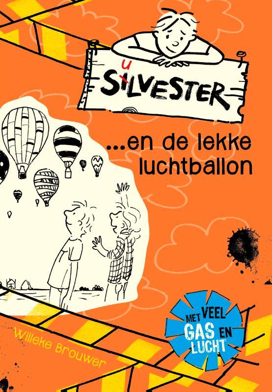 Silvester... en de lekke luchtballon