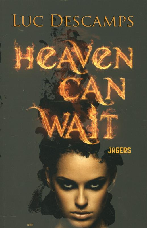Heaven can wait - Jagers