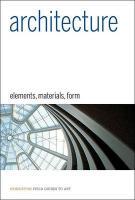 Architecture - Elements, Materials, Form