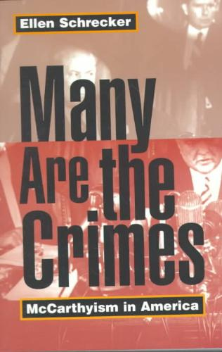 Many Are the Crimes - McCarthyism in America