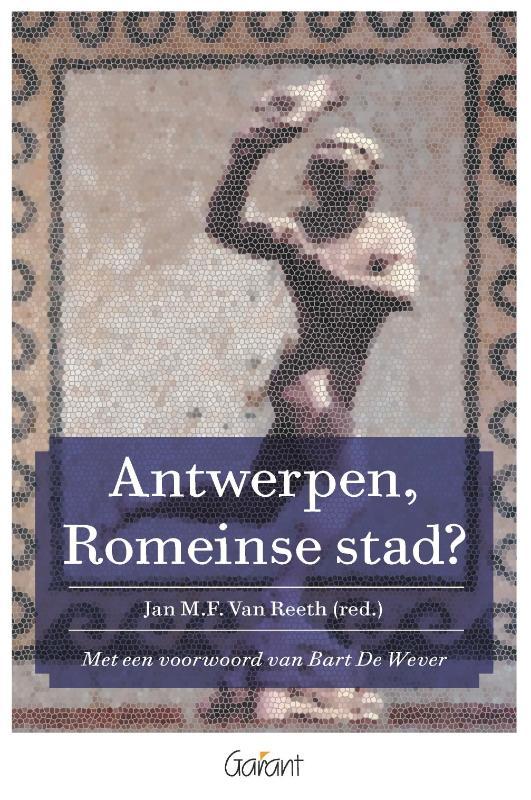 Antwerpen, Romeinse stad?