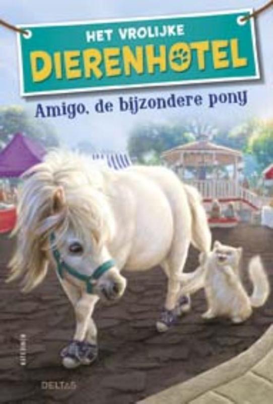 Het vrolijke dierenhotel Amigo, de bijzondere pony